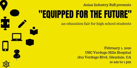 """AIB2B """"Equipped For The Future"""" An Education Fair For High School Students tickets"""