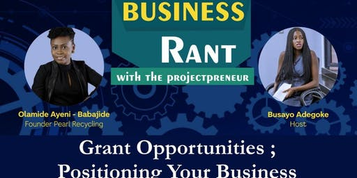 BUSINESS RANT WITH THE PROJECTPRENEUR 2.0