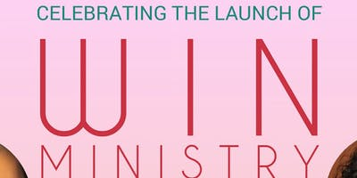 The Launching of Win Ministry