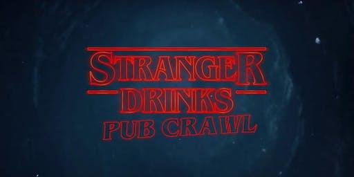 STRANGER DRINKS PUB CRAWL