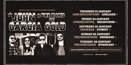John Garcia and the Band of Gold Australian Tour - Brisbane tickets