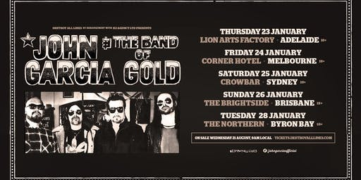 John Garcia and the Band of Gold Australian Tour - Brisbane