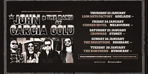 John Garcia and the Band of Gold Australian Tour - Brisbane