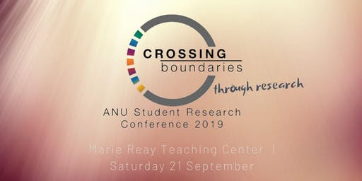 ANU Student Research Conference 2019