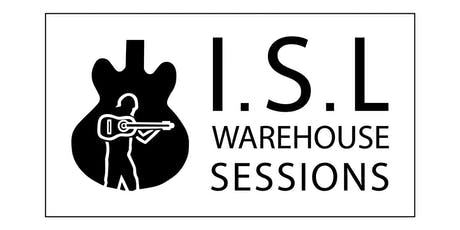 I.S.L WAREHOUSE SESSIONS tickets