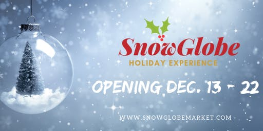 SnowGlobe Holiday Experience