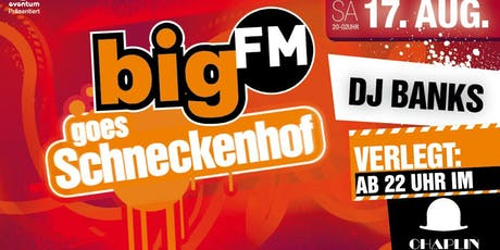 bigFM goes Schneckenhof Summer Closing Tickets