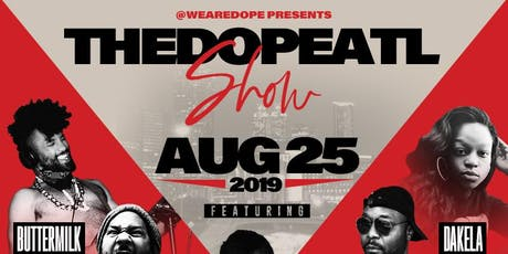 We Are Dope ATL presents The Dope ATL Show tickets