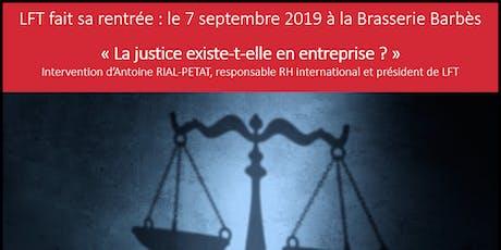 Conférence de rentrée - La Justice existe-t-elle en entreprise ? billets