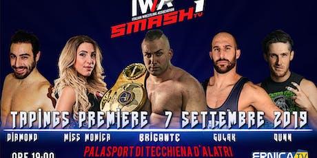 IWA SMASH TV Tapings Premiere biglietti
