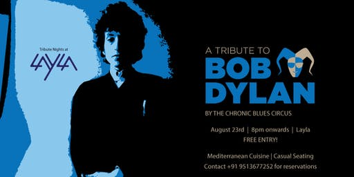 Tribute to Bob Dylan, Paying a tribute to living legend, Layla Rooftop bar.