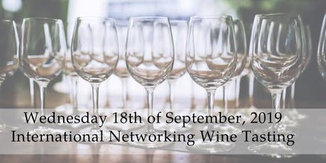International Networking Wine Tasting & Dinner tickets
