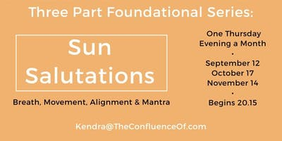 3 Part Series: Sun Salutations