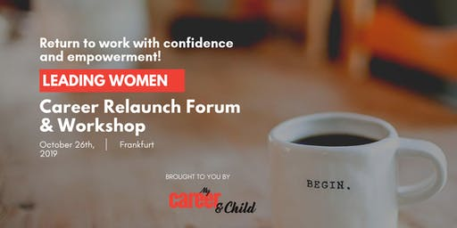 Leading Women - Career Relaunch Forum & Workshop