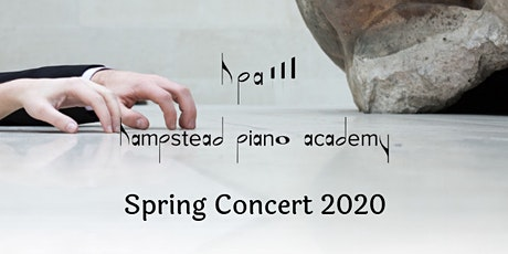 Hampstead Piano Academy Spring Concert 2020 tickets