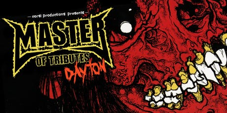 Master of Tributes Dayton - 5 Tribute bands to the following bands - Disturbed, Metallica, Tool, Rage Against The Machine, and  Godsmack tickets