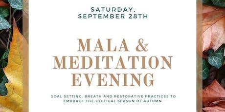 Mala & Meditation Evening tickets