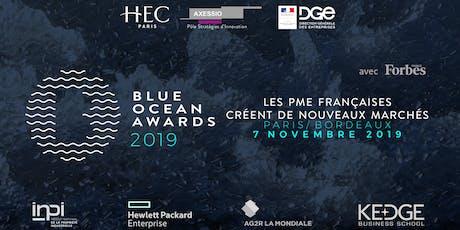 Blue Ocean Awards 2019, Nos Entreprises créent de nouveaux marchés ! billets