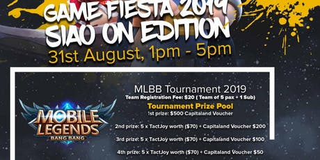 Game Fiesta (Siao Onz Edition) @ Toa Payoh East CC MLBB Tournament 2019 tickets