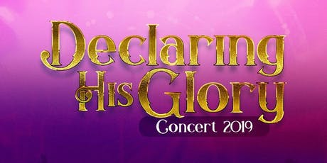 Declaring His Glory Concert tickets