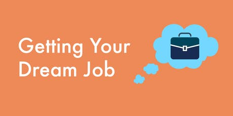 Getting Your Dream Job - Blacktown Session tickets