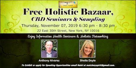 Free ! Holistic Bazaar, CBD Seminars & Sampling tickets