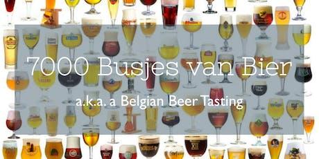 7000 Busjes van Bier (Belgian Beer Tasting) tickets
