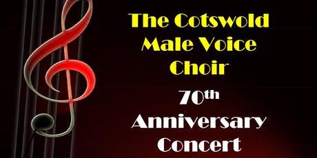 The Cotswold Male Voice Choir 70th Anniversary Concert tickets