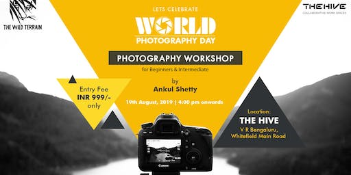 World Photography Day - Photography Workshop