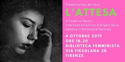 """Presentazione del libro """"L'attesa"""" di Federica Sazzini"""