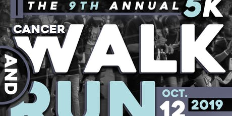 The 9th Annual Cancer Awareness 5K Walk Run tickets