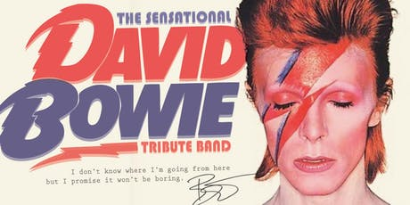 The Sensational David Bowie Tribute Band tickets