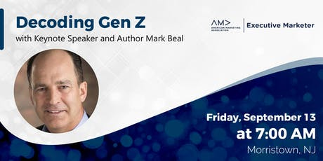 Decoding Gen Z - An AMA NJ Executive Marketer Event tickets
