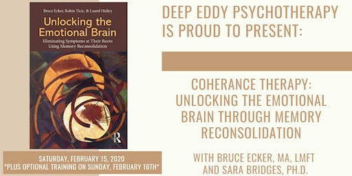 Coherence Therapy: Unlocking the Emotional Brain / February 15 & 16