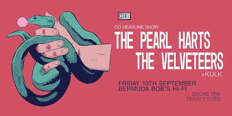 The Pearl Harts CO headline with The Velveteers / Kulk tickets