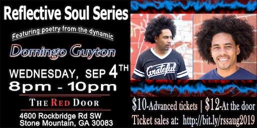 Reflective Soul Series feat Domingo Guyton