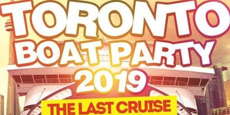 Toronto's Last Cruise Of Summer 2019 | Saturday Au tickets