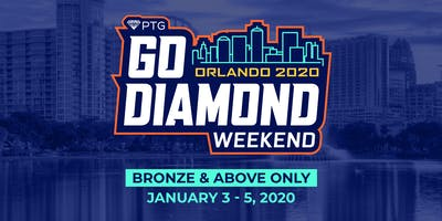 PTG's GO DIAMOND WEEKEND 2020