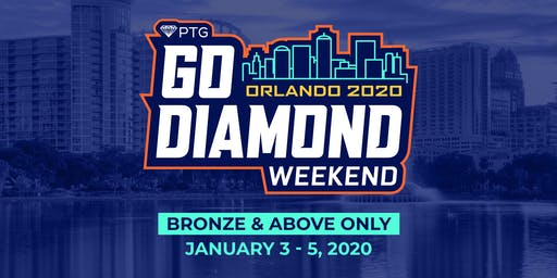 PTG's GO DIAMOND WEEKEND 2020