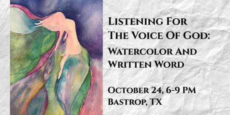 Listening for the Voice of God: Watercolor and Written Word tickets