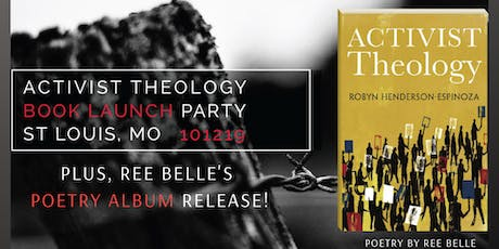 Activist Theology Book Launch + Poetry Album Release Party STL tickets