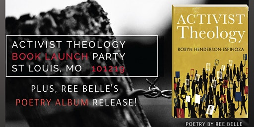 Activist Theology Book Launch + Poetry Album Release Party STL