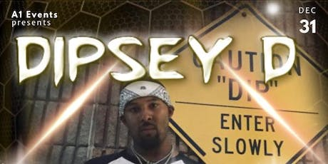 Dipsey D Live New Years Eve On Elm tickets