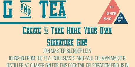 G & TEA - Create Your Own Gin tickets