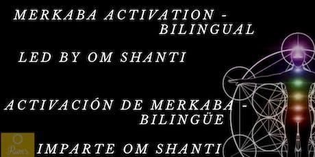 Merkaba Activation - Bilingual / Activación de Merkaba tickets