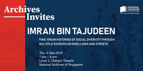 Imran bin Tajudeen: Fine-Grain Histories of Social Diversity tickets