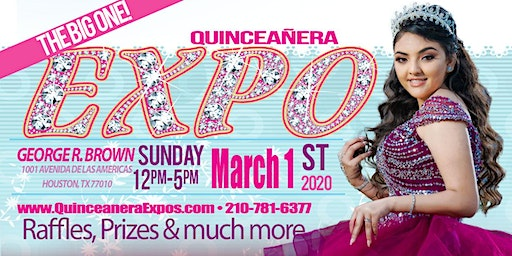 Quinceanera Expo Houston 03-01-2020 at George R. Brown Tickets At The Door $ 9.99 Dollars