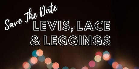 Levis, Lace & Leggings tickets