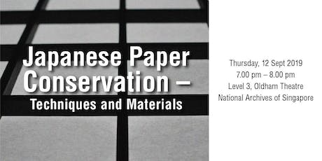 Japanese Paper Conservation – Techniques and Materials tickets