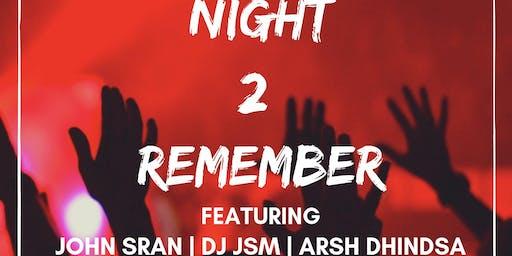 NIGHT 2 REMEMBER